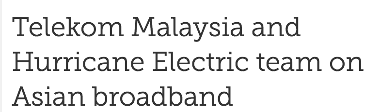 DataCenter Dynamics Features Hurricane Electric's Recent Partnership with Telekom Malaysia